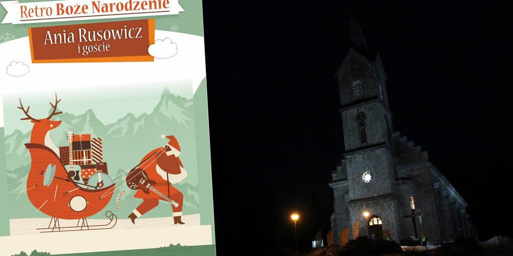 Retro Boże Narodzenie – Ania Rusowicz i goście …